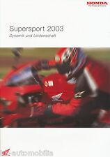 Honda Supersport Prospekt 2003 2/03 brochure CBR 600 RR Firestorm Fireblade VTR
