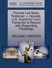 Thomas Lee Bean, Petitioner, V. Nevada. U.S. Supreme Court Transcript Of Reco...