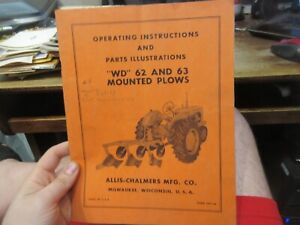 Allis Chalmers Milwaukee Wisconsin WD 62 63 Mounted Plow Tractor Manual Book Old