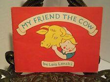 Lois Lenski My Friend The Cow Diary Council Chicago Milk Milking Milkman 1971