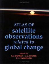 Atlas of Satellite Observations Related to Global Change Robert J. Gurney~James