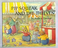 PIP SQUEAK AND THE THIEVES - AUDREY TARRANT - MEDICI SOCIETY 1981 1st Ed PB - VG