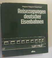 Reisezugwagen deutscher Eisenbahnen ~alba ~Wagner,Deppmeyer 1979