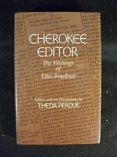 Cherokee Editor (Hardcover, 1983) The Writings of Elias Boudinot