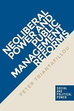 Social and Political Power MUP: Neoliberal Power Public Management Reforms by...