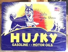 """Great Husky Gas-Oil Sign, 18""""x24"""" Heavy Steel, Nice Color, Graphics and Shine"""