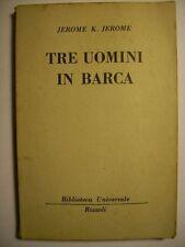JEROME K.JEROME TRE UOMINI IN BARCA  - RIZZOLI 1950 (B18)