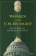 Women and the US Budget: Where the Money Goes and What You Can Do About It by...
