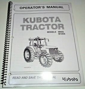 Kubota M95S M105S Tractor Operators Owners Maintenance Manual OEM 8/05