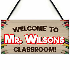 Welcome To Classroom Personalised Teachers Present Hanging Door Decoration Sign