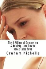 The 4 Pillars of Depression and Anxiety - and How to Break Them Down by...