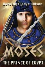 Moses, the Prince of Egypt (Paperback or Softback)