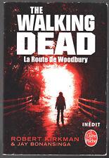 THE WALKING DEAD ¤ LA ROUTE DE WOODBURY ¤ 2012 POCHE