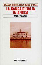 TUCCIMEI Ercole, La Banca d'Italia in Africa