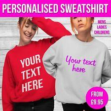 Personalised Sweatshirt Custom Text Sweat Sweater Mens Ladies Kids Birthday Gift