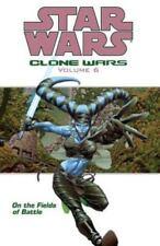 Star Wars Ser. Clone Wars: On the Fields of Battle Vol. 6 by John Ostrander...