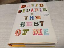 The Best of Me Autographed Signed Copy by David Sedaris Nov 3rd