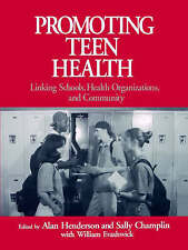 Promoting Teen Health: Linking Schools, Health Organizations, and Community (Rus