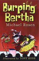 Rosen, Michael, Burping Bertha, Very Good Book