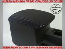 NISSAN NAVARA NP300 D23 NEOPRENE CONSOLE LID COVER(WETSUIT MATERIAL) JUNE 15-NOW