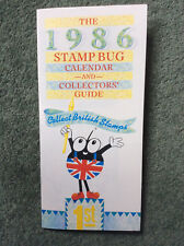 GB STAMPS; STAMP BUG CALENDAR AND COLLECTOR'S GUIDE 1986 fold-out leaflet