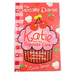 KATIE and The Cupcake Cure Diaries - Coco Simon ~ Girls Kids Book ~ BN