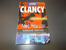TOM CLANCY:NET FORCE.WARGAME MORTALE.SUPERBUR RIZZOLI 298.GENNAIO 2001 OK!