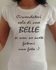 t-shirt maglia donna ragazza bianca con scritta CIRCONDATEVI SOLO DI COSE BELLE