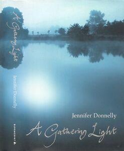 Jennifer Donnelly - A Gathering Light - 1st/1st (2003 First Edition DJ)