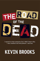 The Road of the Dead, Brooks, Kevin, Very Good Book