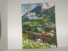 ÖBB in den 1990ern - Bahnen + Berge  Eisenbahn Journal Heft  1/2016