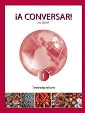 NEW ¡A Conversar! Level 1 Student Book (2nd Edition) by Tara Bradley Williams