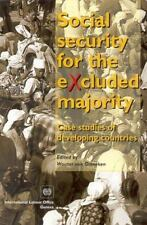 Social Security for the Excluded Majority: Case Studies of Developing-ExLibrary