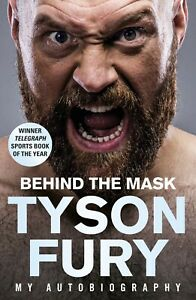 Behind the Mask: My Autobiography (Paperback) by Tyson Fury - FREE DELIVERY!