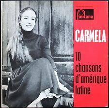 CARMELA + PACO IBANEZ 10 CHANSONS D'AMERIQUE LATINE RARE 25CM FONTANA 660.242