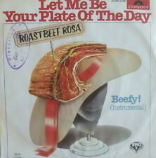 "7"" 1979 RARE ! ROASTBEEF ROSA : Let Me Be Your Plate Of The Day /MINT-?"