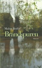 Brandspuren - Roman von Malou Berlin