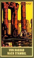 Von Bagdad nach Stambul von Karl May (2003, Gebundene Ausgabe)
