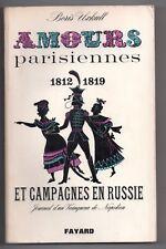 UXKULL AMOURS PARISIENNES ET CAMPAGNES EN RUSSIE 1968 SIGNE NAPOLEON HISTOIRE
