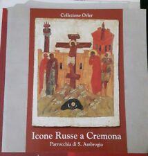 Collezione Orler ICONE RUSSE A CREMONA parrocchia S. Ambrogio 2001