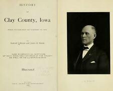 1909 CLAY County Iowa IA, History and Genealogy Ancestry Family Tree DVD B38