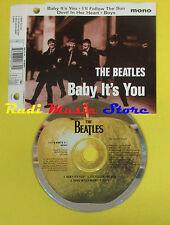 CD Singolo THE BEATLES Baby It's You Holland EMI 1995 no lp mc dvd (S15)