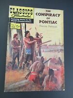 CLASSICS ILLUSTRATED #154 THE CONSPIRACY OF PONTIAC 1ST ED HRN 154 COMIC 1/1960