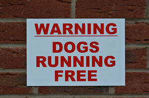 WARNING DOGS RUNNING FREE A4 semi-rigid plastic sign security guard dog yard pet