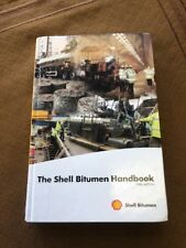 The Shell Bitumen Handbook, 5th edition by David Whiteoak Hardcover Book