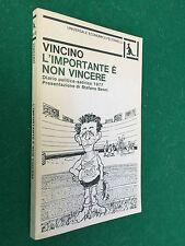 VINCINO - L'IMPORTANTE E' NON VINCERE , Feltrinelli UE (1° Ed 1978) Libro Satira