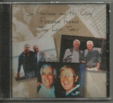 SID HARTMAN AND HIS CLOSE PERSONAL FRIENDS - THE LOST TAPES!!  NR!!!!