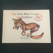 OOMPIE. ANTHONY R. HORN, TEN TRUE BLUE YARNS FOR TODDLERS. 0646403842