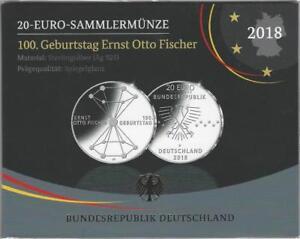 Deutschland 20 Euro 2018 D Sammler/Silbermünze 100 Geburtstag Ernst Otto Fischer
