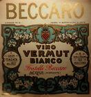 Liquori - vino vermut bianco- BECCARO >>> Etichetta-> vintage